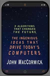 Nine Algorithms That Changed the Future : The Ingenious Ideas That Drive Today's Computers