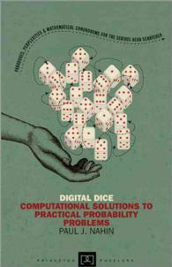 Digital Dice : Computational Solutions to Practical Probability Problems (Princeton Puzzlers)