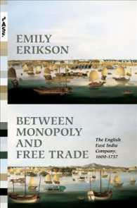 Between Monopoly and Free Trade : The English East India Company, 1600-1757 (Princeton Analytical Sociology)