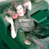 Green : The History of a Color