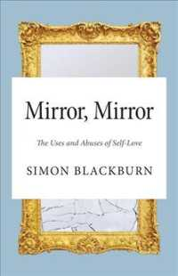 Mirror Mirror the Uses and Abuses of Self-Love