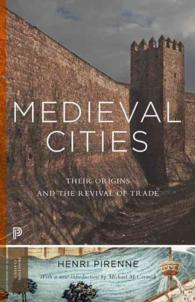 Medieval Cities : Their Origins and the Revival of Trade (Princeton Classics) (TRA)