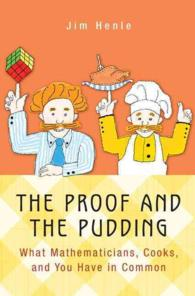 �N���b�N����ƁuThe Proof and the Pudding : What Mathematicians, Cooks, and You Have in Common�v�̏ڍ׏��y�[�W�ֈړ����܂�
