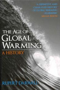 The Age of Global Warming : A History (Reprint)