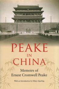 Peake in China : Memoirs of Ernest Cromwell Peake