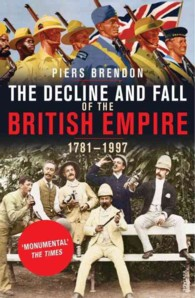 Decline and Fall of the British Empire -- Paperback