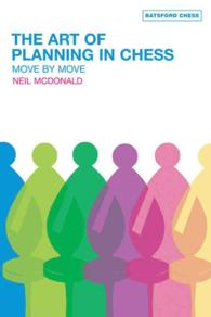 The Art of Planning in Chess : Move by Move