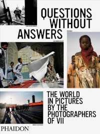 Questions without Answers : The World in Pictures by the Photographers of VII