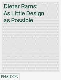 Dieter Rams : As Little Design as Possible