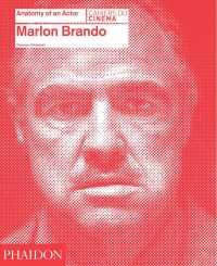 Marlon Brando (Anatomy of an Actor)