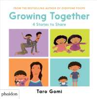 Growing Together (4-Volume Set) : 4 Stories to Share <4 vols.> (4 vols.) (BOX)