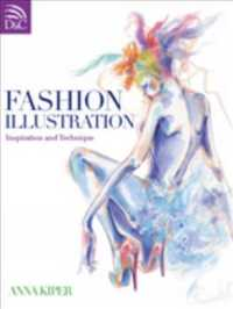 Fashion Illustration : Inspiration and Technique