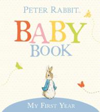 The Original Peter Rabbit Baby Book : My First Year