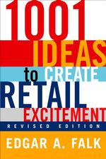 1001 Ideas to Create Retail Excitement (REV SUB)