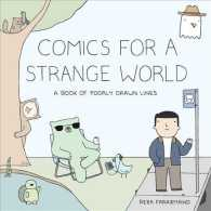 Comics for a Strange World : A Book of Poorly Drawn Lines