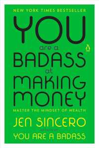 You Are a Badass at Making Money : Master the Mindset of Wealth (Reprint)