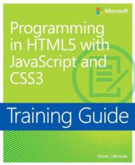 Programming in Html5 with Javascript and Css3 Training Guide : Training Guide