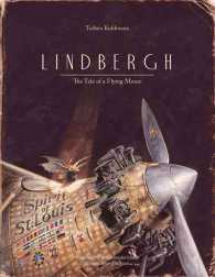 Lindbergh : The Tale of a Flying Mouse