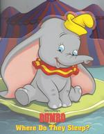 Walt Disney's Dumbo : Where Do They Sleep? (Good-night Books) (BRDBK)