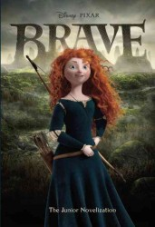 Brave : The Junior Novelization (Junior Novelization)