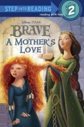 A Mother's Love (Step into Reading. Step 2)