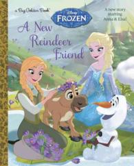 A New Reindeer Friend ( DISNEY FROZEN )(Big Golden Books)