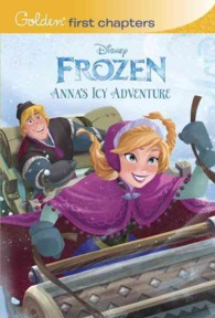 Anna's Icy Adventure ( DISNEY FROZEN )(Golden First Chapters)