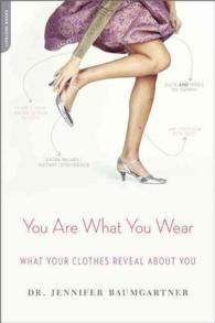 You Are What You Wear : What Your Clothes Reveal about You