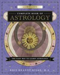 Llewellyn&#039;s Complete Book of Astrology : The Easy Way to Learn Astrology