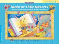 Alfred's Music for Little Mozarts, Music Workbook 3 (Music for Little Mozarts)