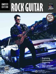 Rock Guitar : Beginning, Intermediate, Mastering, Complete Edition (PAP/COM)