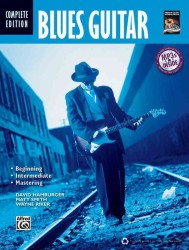 Blues Guitar : Complete Edition (PAP/MP3)