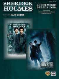 Sherlock Holmes : Sheet Music Selections from the Warner Bros. Pictures Soundtracks