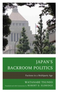Japan's Backroom Politics : Factions in a Multiparty Age (New Studies of Modern Japan)