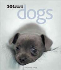 Dogs : 101 Adorable Breeds