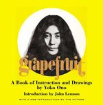 Grapefruit : A Book of Instructions and Drawings