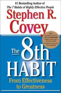 The 8th Habit : From Effectiveness to Greatness (Reprint)
