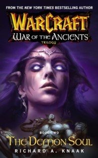 War of the Ancients : The Demon Soul (Warcraft, bk 2)
