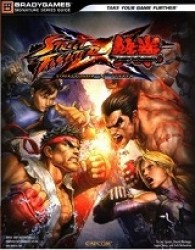 Street Fighter X Tekken : Official Strategy Guide (Bradygames Signature Guide)