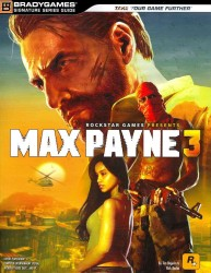Max Payne 3 : Signature Series Guide