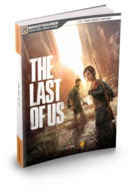 The Last of Us : Official Strategy Guide (Signature Series Guides)