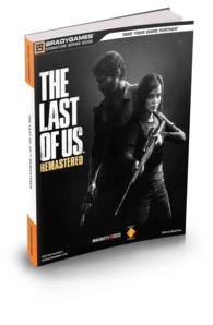 The Last of Us Remastered : Official Strategy Guide