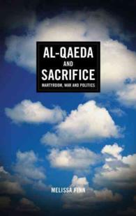 Al-Qaeda and Sacrifice : Martyrdom, War and Politics