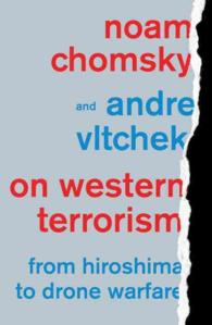 On Western Terrorism : From Hiroshima to Drone Warfare