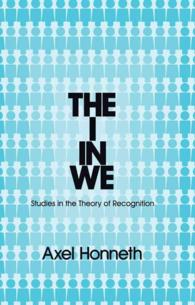 The I in We : Studies in the Theory of Recognition