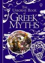 Greek Myths (Usborne Myths & Legends) -- Hardback