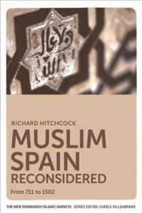 Muslim Spain Reconsidered : From 711 to 1502 (The New Edinburgh Islamic Surveys)