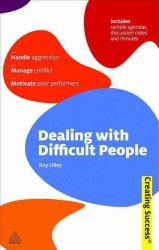 Dealing with Difficult People (Sunday Times Creating Success) (Revised)