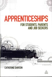 Apprenticeships: For Students, Parents and Job Seekers