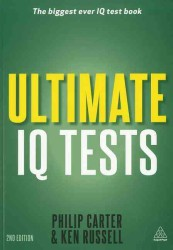 Ultimate IQ Tests : 1,000 Practice Test Questions to Boost Your Brain Power (2 Original)